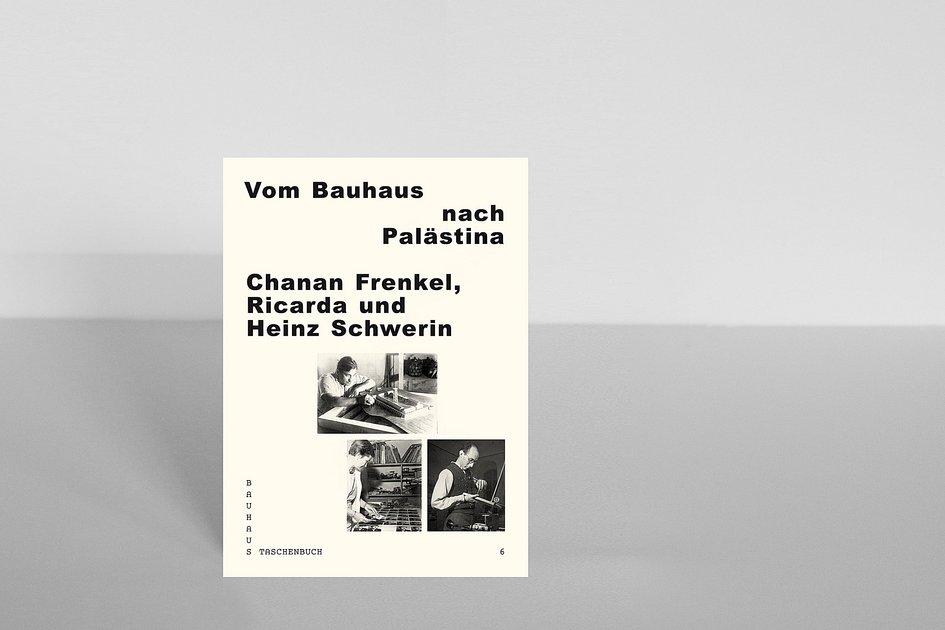 bauhaus taschenbuch 6 vom bauhaus nach pal stina chanan frenkel ricarda und heinz schwerin. Black Bedroom Furniture Sets. Home Design Ideas