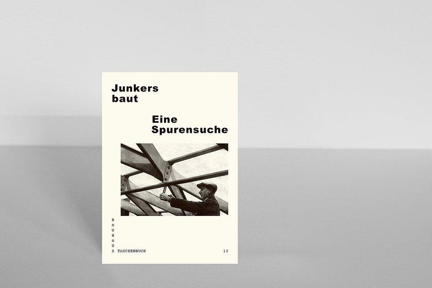 Bauhaus Oranienburg bauhaus taschenbuch 13 junkers baut eine spurensuche bauhaus