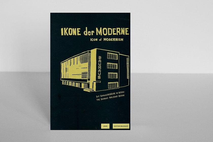 Edition Bauhaus 24 Ikone Der Moderne Das Bauhausgebäude In Dessau